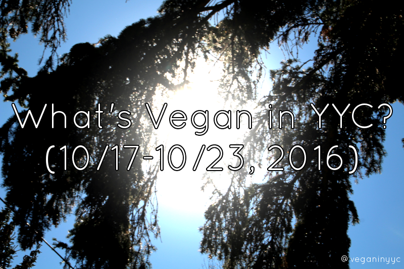 whats-vegan-yyc-1017-1023-2016title